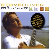 Steve Oliver | Positive Energy (Remastered Edition with Bonus Track)
