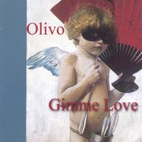 Olivo | Gimme Love