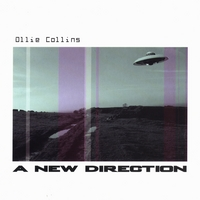 Ollie Collins | A New Direction