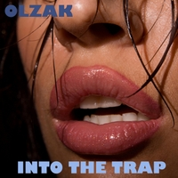 Olzak | Into the Trap