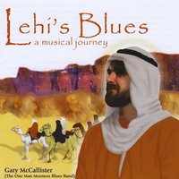 Gary Mccallister (One Man Mormon Blues Band) | Lehi's Blues: A Musical Journey