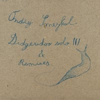 Ondrej Smeykal | Didgeridoo Solo III and Remixes