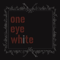One Eye White | For Better for Worse