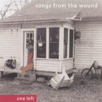 one left | Songs From The Wound