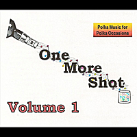 One More Shot | Volume 1