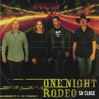 One Night Rodeo | So Close