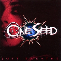 One Seed | Just Breathe
