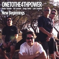Onetothe4thpower | New Beginnings
