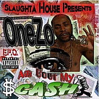 One Zo | Eye Am Bout My Cash