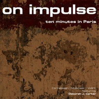 On Impulse | 10 Minutes in Paris (feat. Deborah J. Carter)