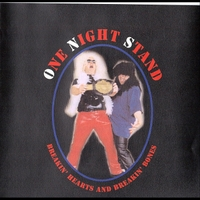 One Night Stand | Breakin' Hearts and Breakin' Bones