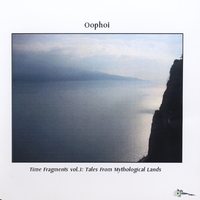 Oophoi | Time Fragments, Vol. 3: Tales From Mythological Lands
