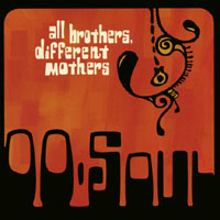 OO Soul | All Brothers Different Mothers