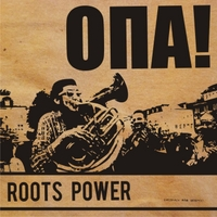 Opa! | Roots Power