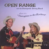 Open Range & the Swing Stampede | Swingtime in the Rockies