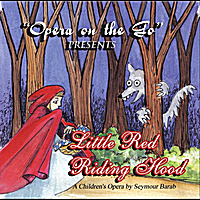 Opera On the Go | Little Red Riding Hood