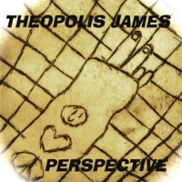 Theopolis James | Perspective
