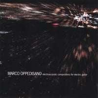 Marco Oppedisano | Electroacoustic Compositions for Electric Guitar