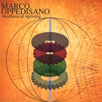 Marco Oppedisano | Mechanical Uprising
