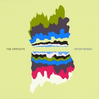 The Opposite | Intertwined