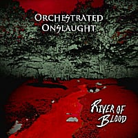 Orchestrated Onslaught | River of Blood