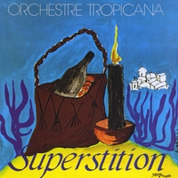 Orchestre Tropicana | Superstition