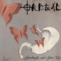 Ordeal | Good Night and Give Up