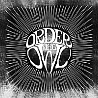 Order of the Owl | In the Noon of the After Day