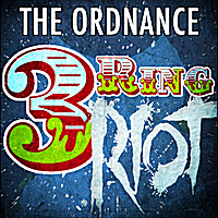 The Ordnance | 3 Ring Riot