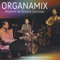 Organamix | Groovin' At Groove Junction