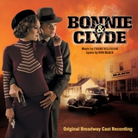 Various Artists, Don Black & Frank Wildhorn | Bonnie & Clyde