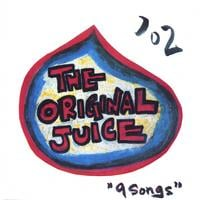 The Original Juice | 9 Songs