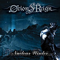 Orion's Reign | Nuclear Winter