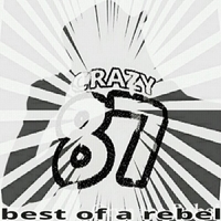 Oryn the Rebel | Best of a Rebel: Crazy 87