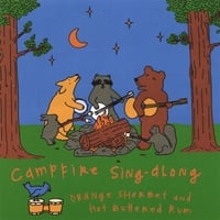 Orange Sherbet and Hot Buttered Rum | Campfire Sing-Along