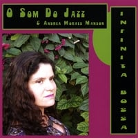 O Som Do Jazz | Infinita Bossa