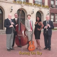 The Old School Swing Band | Swing On By
