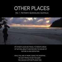 Other Places | Far North Queensland, Vol. 1
