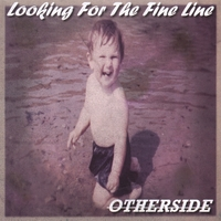 Otherside | Looking For The Fine Line