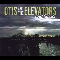 Otis and the Elevators | Dark of the Night