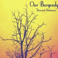 Our Burgundy | Itinerant Statesmen