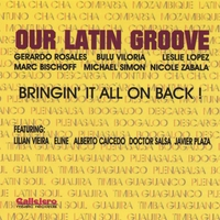 Our Latin Groove | Bringin´it All On Back!