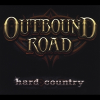 Outbound Road | Hard Country