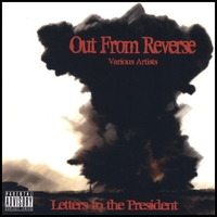 Out From Reverse (Various Artists) | Letters to the President