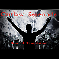 Outlaw Serenade | Beyond Temptation