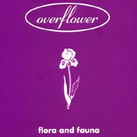 Overflower | Flora & Fauna
