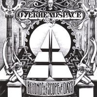 Overheadspace | Beyond the Scope of Days