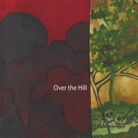 Over the Hill | Over the Hill