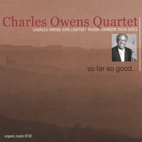 Charles Owens | So Far So Good...