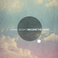Owing Adam | Become the Least